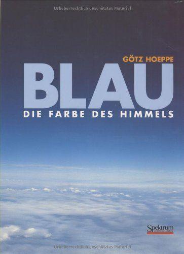 Blau – Die Farbe des Himmels (ISBN 3-8274-0485-1)